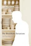 The Bradshaw Variations: A Novel - Rachel Cusk