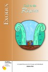 Six Weeks with the Bible for Catholic Teens (Exploring God's Word Series): Exodus; God to the Rescue - Kevin Perrotta, Gerald Darring, Kevin Perrotta