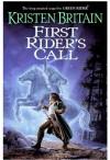 First Rider's Call: Green Rider #2 - Kristen Britain