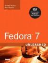 Fedora 7 Unleashed - Andrew Hudson, Paul Hudson