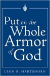 Put On The Whole Armor Of God - Leon R. Hartshorn
