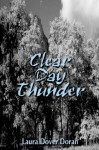 Clear Day Thunder - Laura Dover Doran