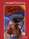 Summer Heat: JulyAugust (Harlequin Temptation) - Patricia Ryan, Pamela Burford