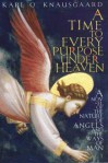 A Time to Every Purpose Under Heaven - Karl Ove Knausgård, James Anderson