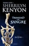 Trinidad de Sangre - Sherrilyn Kenyon, Dianna Love
