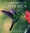 Hummingbirds of Costa Rica - Michael Fogden