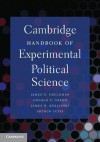 Cambridge Handbook of Experimental Political Science - James N. Druckman, Donald P. Green, James H. Kuklinski, Arthur Lupia