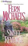 Sweet Revenge (Cd) (Abr.) - Fern Michaels