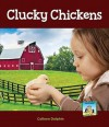 Clucky Chickens - Colleen Dolphin, C. A. Nobens