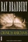 Crónicas Marcianas - Ray Bradbury, Maria Teresa Costa Pinto Pereira