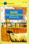 Babe the Gallant Pig - Dick King-Smith