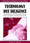 Technology Due Diligence: Best Practices for Chief Information Officers, Venture Capitalists, and Technology Vendors - Stephen J. Andriole