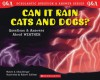 Can It Rain Cats and Dogs? Questions and Answers About Weather (Scholastic Question and Answer Series) - Melvin A. Berger, Gilda Berger, Robert Sullivan