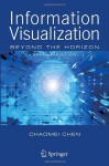 Information Visualization: Beyond the Horizon - Chaomei Chen