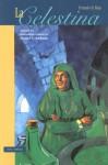 Classic Literary Adaptation: La Celestina - Fernando de Rojas, Marcel C. Andrade