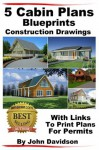 5 Cabin Plans Blueprints Construction Drawings With Links To Print Plans For Permits - John Davidson