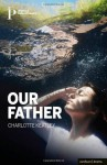 Our Father - Charlotte Keatley