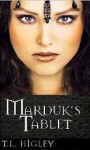 Marduk's Tablet - T.L. Higley, Tracy L. Higley