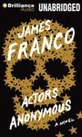 Actors Anonymous - James Franco