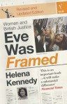 Eve Was Framed: Women And British Justice - Helena Kennedy