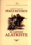 El capitán Alatriste (Spanish Edition) - Arturo Pérez-Reverte