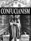 The Doctrine of the Mean & The Ethics of Confusius - - Confucius, James Legge, Miles Menander Dawson
