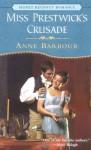 Miss Prestwick's Crusade - Anne Barbour