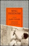 Sing Freedom!: An Anthology of Poems - Judith Nicholls