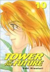 Tower of the Future: Volume 10 (Tower of the Future) - Saki Hiwatari