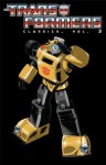 Transformers: Classics Vol. 3 (Transformers Classics) - Mike Collins, Bob Budiansky, Steve Parkhouse, Don Perlin, John Ridgway, Jose Delbo