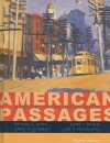 American Passages: A History of the United States, Volume I: to 1877 - Lewis L. Gould, David M. Oshinsky, Jean R. Soderlund