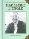 Madeleine L'Engle (Library of Author Biographies) - Aaron Rosenberg