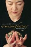 Witnessing History - Jennifer Zeng, Sue Wiles