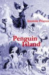 Penguin Island (Annotated) - Anatole France, Ron Miller