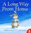 A Long Way from Home. Elizabeth Baguley, Jane Chapman - Elizabeth Baguley, Jane Chapman