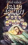 Död robot - Isaac Asimov