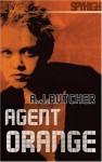 Agent Orange (Spy High) - A.J. Butcher, Andrew Butcher