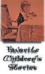 Favorite Children's Stories: Volume 1 - Silhouette