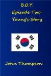 B.O.Y. Episode Two - John Thompson