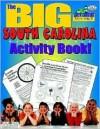 The Big South Carolina Activity Book! - Carole Marsh, Kathy Zimmer