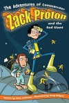 The Adventures of Commander Zack Proton and the Red Giant - Brian Anderson