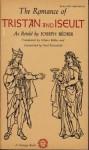 The Romance of Tristan and Iseult - Joseph Bédier, Hilaire Belloc, Paul Rosenfeld