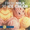 From Milk to Ice Cream - Stacy Taus-Bolstad