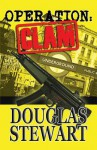 Operation Clam - Douglas Stewart