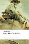 Riders of the Purple Sage - Zane Grey, Lee Clark Mitchell