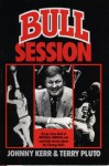 Bull Session - Johnny Kerr, Terry Pluto