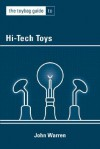 The Toybag Guide to High-Tech Toys - John Warren