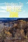 Tales from the Ice-Free Zone - Robert E. Lee