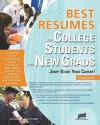 Best Resumes for College Students and New Grads: Jump-Start Your Career!, 3rd Ed - Louise M. Kursmark