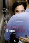 Innamorarsi di una stella - Tina Reber, Carla Gaiba